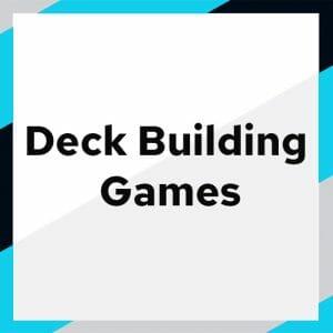 Deck Building Games