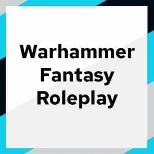 Warhammer Fantasy Roleplay